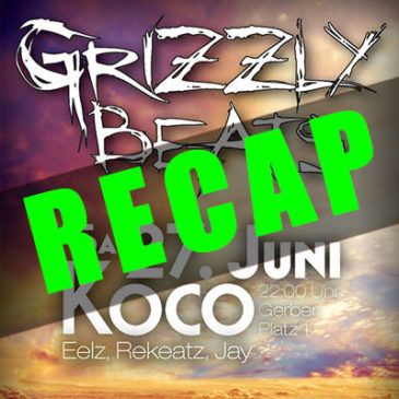 Grizzly Beats 2015/06/27 Recap