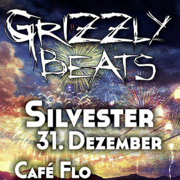 Grizzly Silvester im Café Flo!