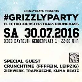 Grizzly Party am 30.07.2016 mit Crunchtime