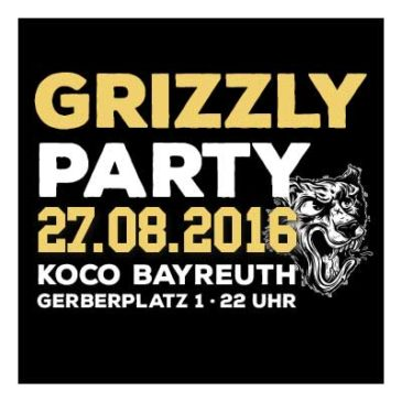 Grizzly Party am 27.08.2016