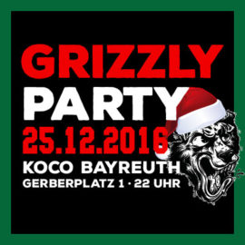 Grizzly Party X-Mas Special am 25.12.2016