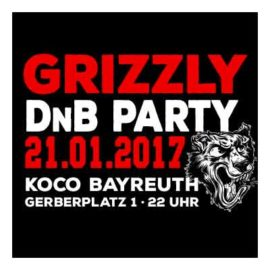 Grizzly Drum & Bass Party am 21.01.2017