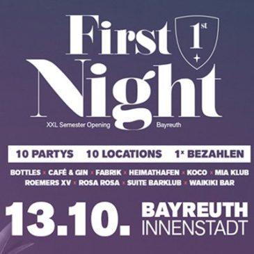 First Night am 13. Oktober 2018!